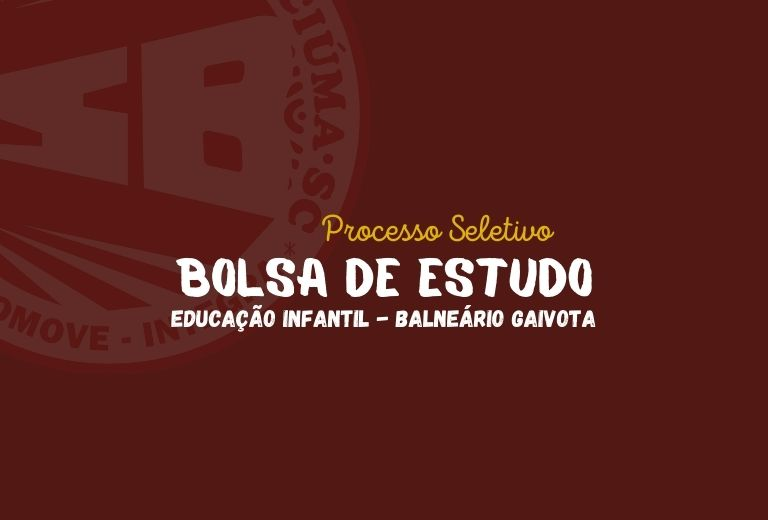 Imagem destacada Bolsa de Estudos Educação Infantil Balneário Gaivota